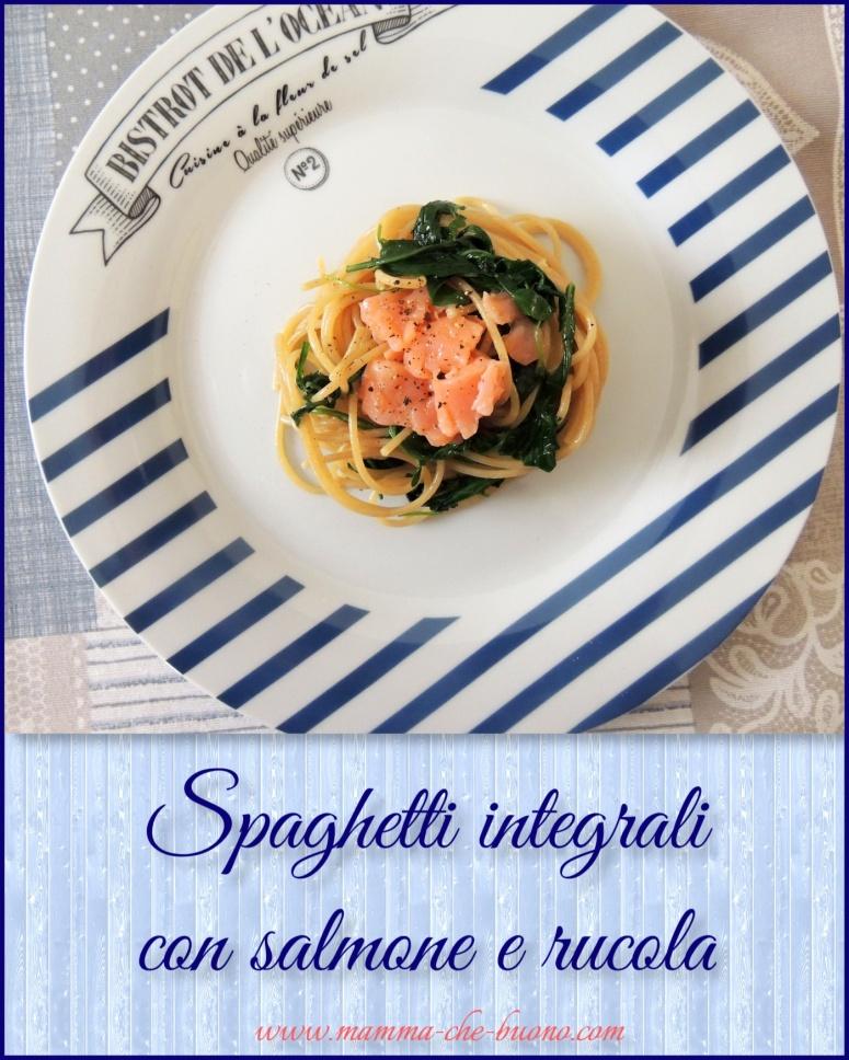 spaghetti integrali con salmone e rucola