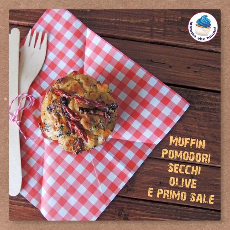 muffin pomodori secchi olive e primo sale2