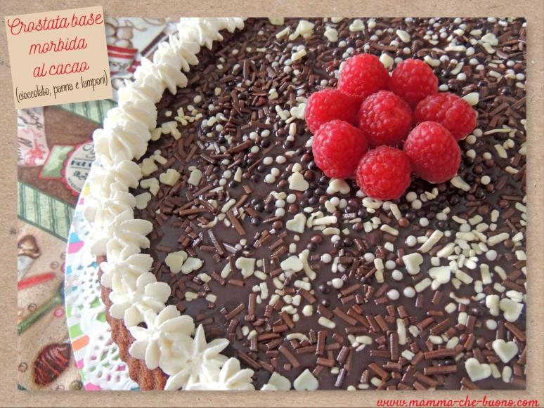 crostata base morbida al cacao cioccolato panna e lamponi