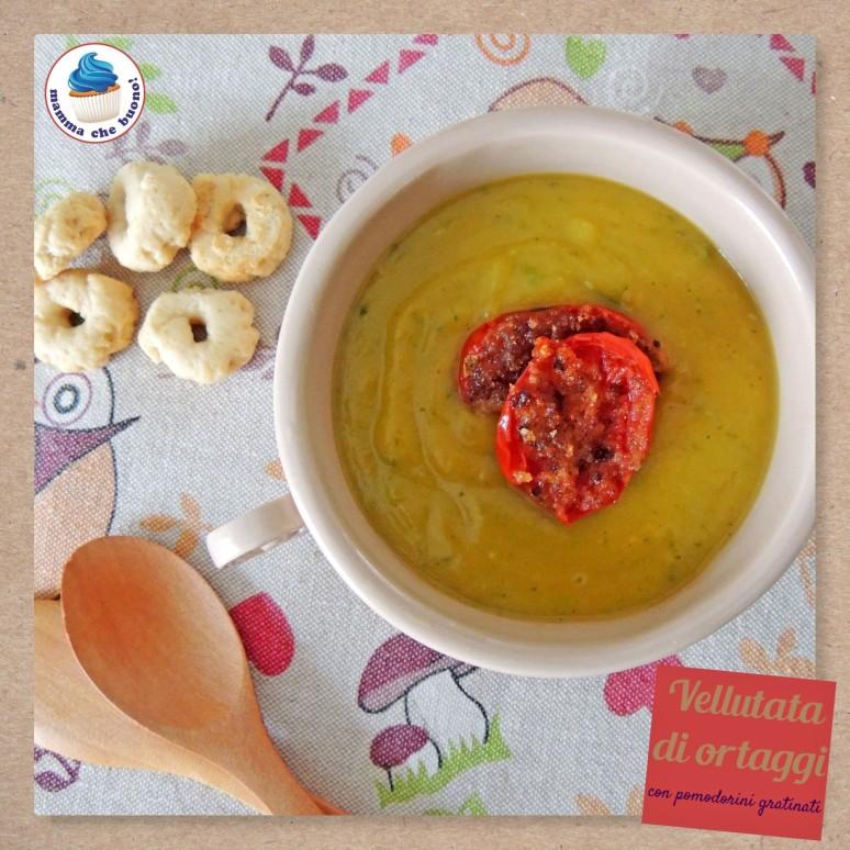 vellutata di ortaggi con pomodorini gratinati